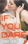 If You Dare by Sandy Lowe