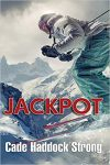 Jackpot by Cade Haddock Strong