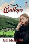 Wendy of the Wallops (The Wallops #2) by Gill McKnight