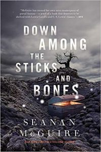 Marieke reviews Down Among The Sticks And Bones by Seanan McGuire