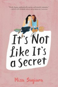 It's Not Like It's A Secret by Misa Sugiura