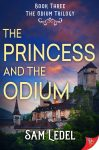 The Princess and the Odium by Sam Ledel