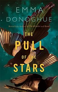The Pull of Stars by Emma Donoghue