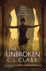 The Unbroken (Magic of the Lost #1) by C.L. Clark