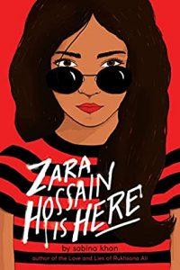 Zara Hossain Is Here by Sabina Khan cover
