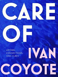 Care of by Ivan Coyote cover