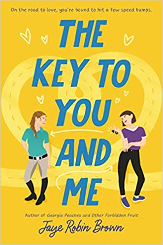The Key to You and Me by Jaye Robin Brown cover
