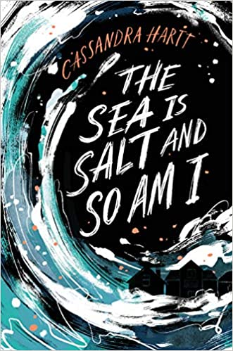 The Sea is Salt and So Am I cover