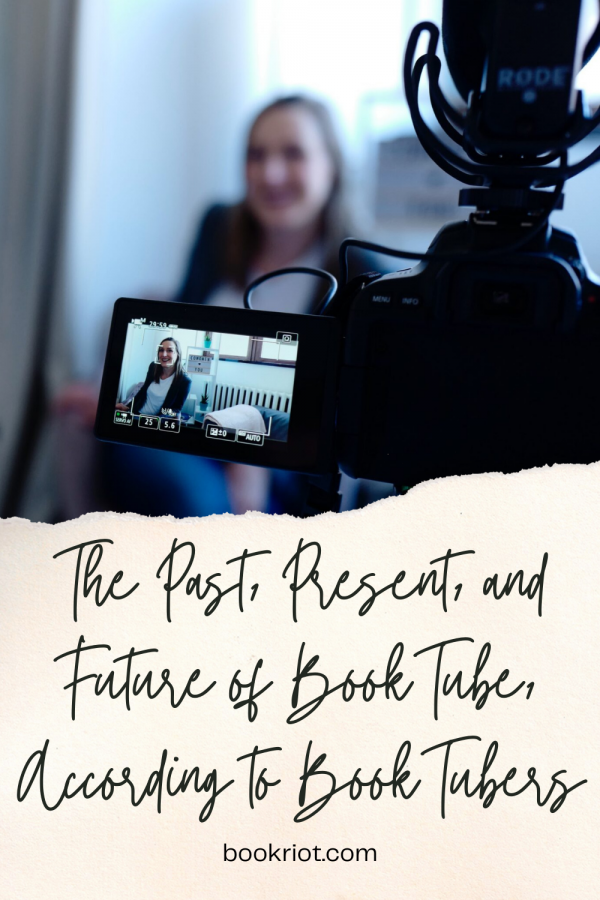 A Pinterest pin reading The Past, Present, and Future of BookTube, According to BookTubers