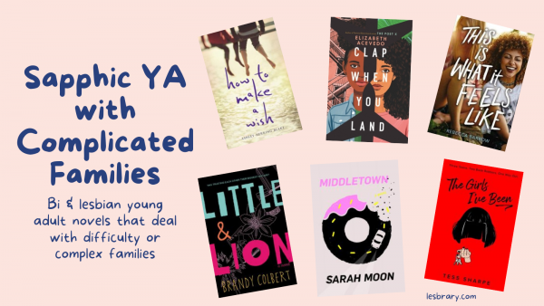 Sapphic YA with Complicated Families cover collage