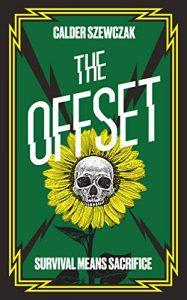 The Offset by Calder Szewczak cover