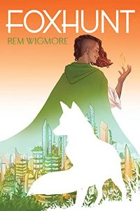 Foxhunt by Rem Wigmore cover