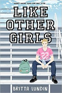 Like Other Girls by Britta Lundin cover