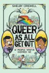 Queer as All Get Out