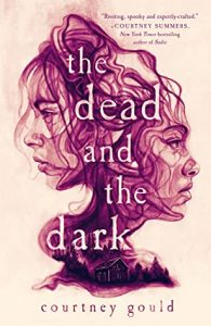 The Dead and the Dark by Courtney Gould cover