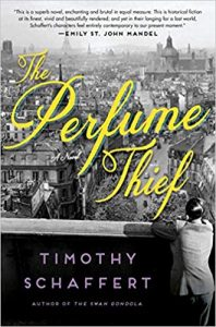 The Perfume Thief by Timothy Schaffert cover