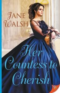Her Countess to Cherish by Jane Walsh cover