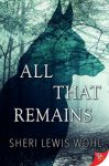All That Remains by Sheri Lewis Wohl cover