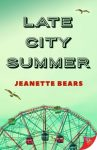 Late City Summer by Jeanette Bears cover