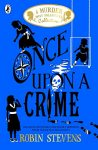 Once Upon a Crime by Robin Stevens cover
