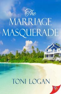 The Marriage Masquerade by Toni Logan cover