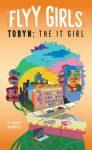 Tobyn: The It Girl by Ashley Woodfolk