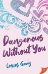 Dangerous Without You cover