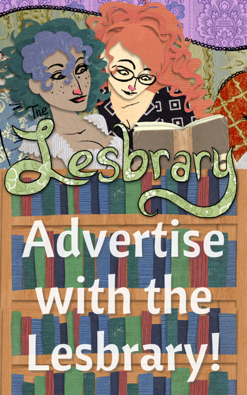 Advertise with the Lesbrary!